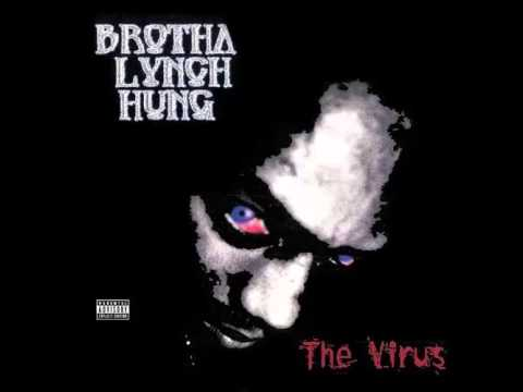 Brotha Lynch Hung - The Virus 2001 Full Album