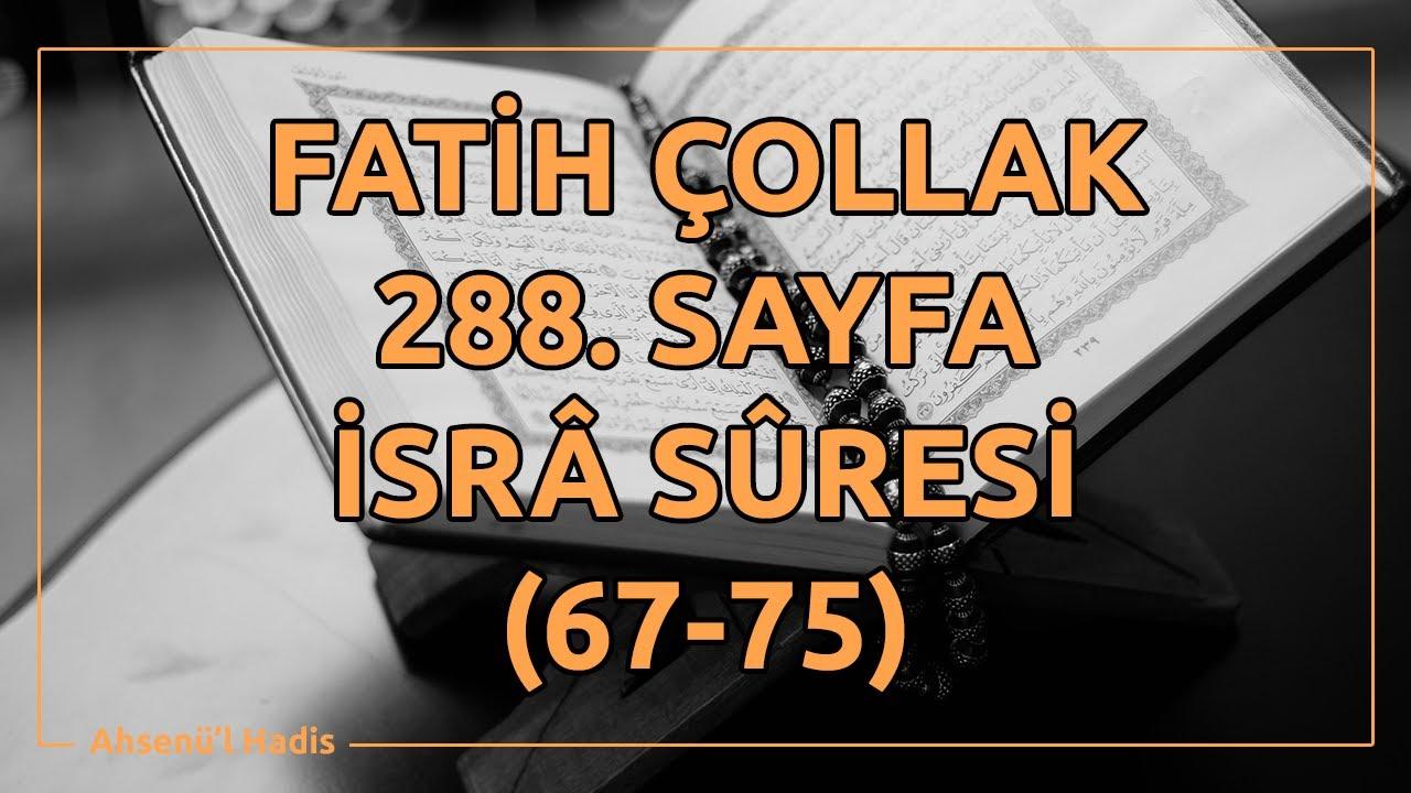 Fatih Çollak - 288.Sayfa - İsra Suresi (67-75)