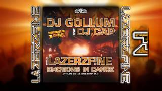 Download DJ Gollum feat DJ Cap - Emotions in Dance (LazerzF!ne Bootleg Edit) Mp3 and Videos