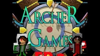 Archer Games Ep 2 So Close!