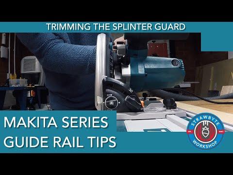 Makita Guide Rail Tips: Trimming Splinter-guard & Bonus Tip