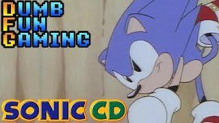 Sonic CD - Dumb Fun Gaming