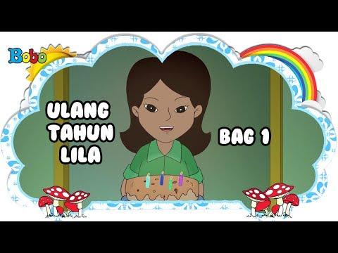 ulang-tahun-lila---bag-1---bona-dan-rongrong---dongeng-anak-indonesia---indonesian-fairytales