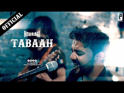 Anuragi - Tabaah (Official)