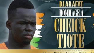 Dj Arafat - Hommage a Tiote Cheick (audio officiel)