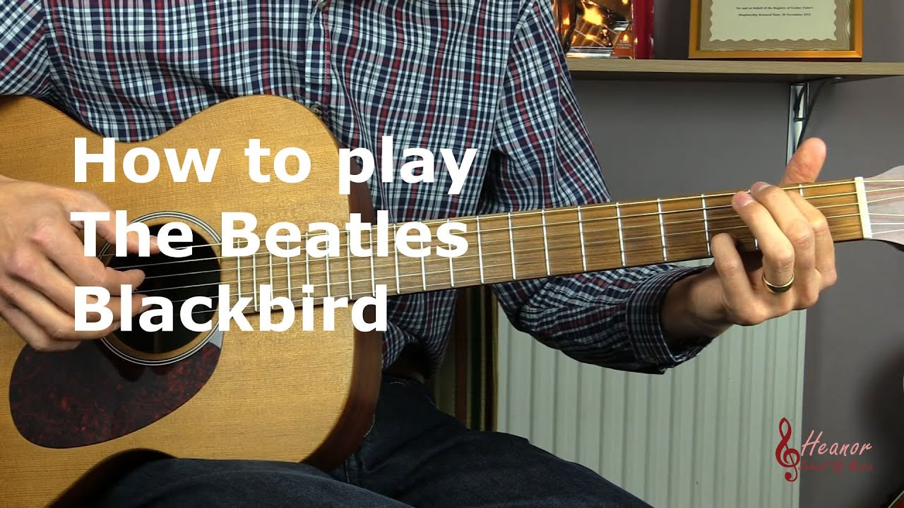 how to play blackbird by the beatles guitar lesson tutorial youtube. Black Bedroom Furniture Sets. Home Design Ideas