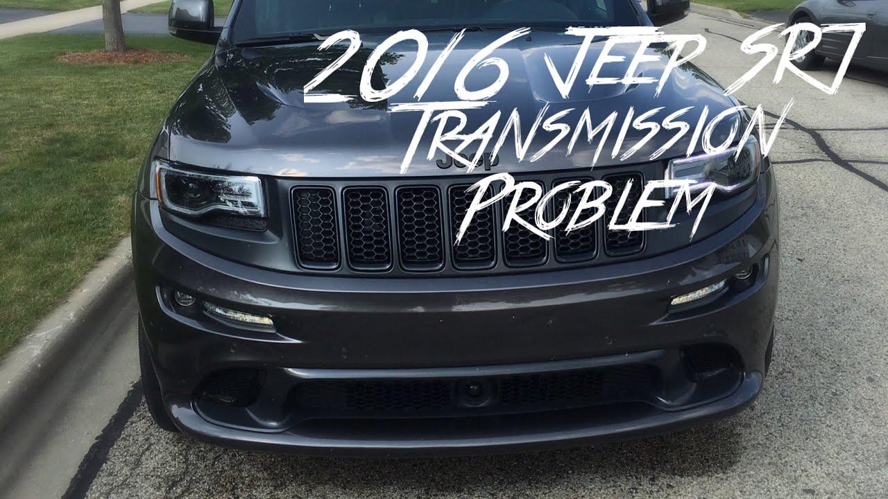 2016 Jeep Grand Cherokee Srt Transmission Problems Star Wars The Last Jedi Review