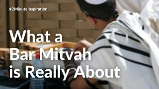 What a Bar Mitzvah Really Means