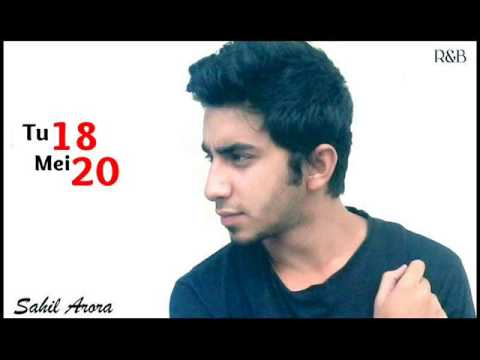 Sahil Arora (Hillz) - Tu 18 Mei 20 (Official Song)