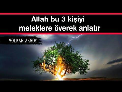Allah Bu 3 Kişiyi Meleklere överek  Anlatır | Volkan Aksoy
