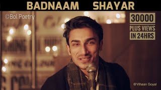 Badnaam Shayar   Dheeraj Pandey Feat. Vihaan Goyal   Bol Poetry
