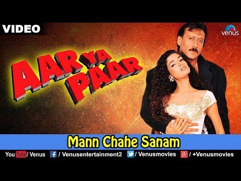 Man Chahe Sanam Aar Ya Paar
