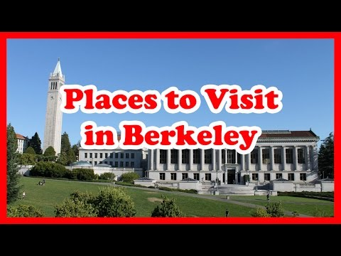 5 Top-Rated Places to Visit in Berkeley, California | United States Travel Guide