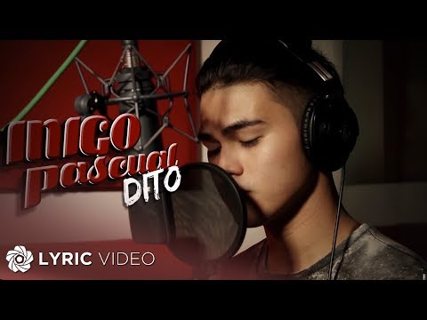 Inigo Pascual - Dito  (Official Lyric Video)