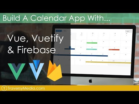 Build a Calendar With Vue, Vuetify & Firebase
