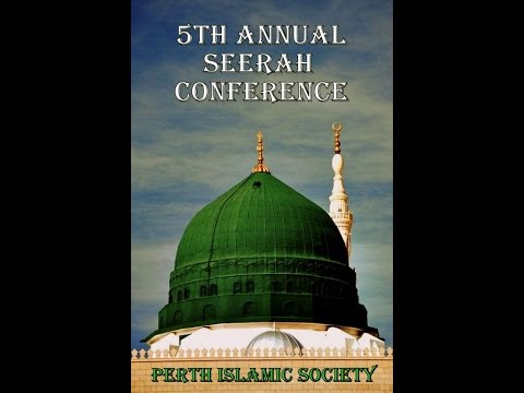 5th Annual Seerah Conference @ Perth (UK) Mosque 8th Rabi-I 1437 AH