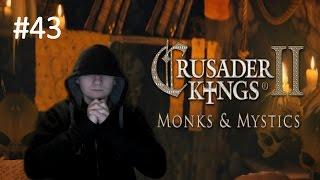 CK2 Monks and Mystics #3 - Immortal Ruler Part 43: War with Mongolia