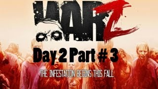 The War Z Gameplay Day 2 Part 3 HD: Guerrilla Warfare Paranoia, Got Him.