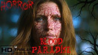 BLOOD PARADISE Full online 2019 Horror Movie