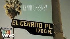 Kenny Chesney - El Cerrito Place (Audio)