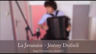 La javanaise – Jérémy Dutheil – Accordéoniste pour votre soirée