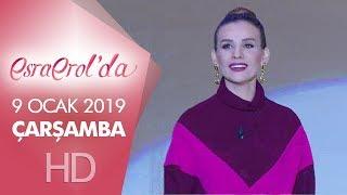 Esra Erol'da 9 Ocak 2019 | Çarşamba