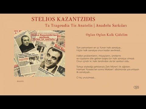 Stelios Kazantzidis - Oğlan Oğlan Kalk Gidelim (Official Audio)