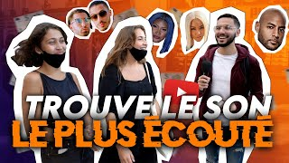 5 EUROS SI TU TROUVES LE SON LE PLUS ÉCOUTÉ POUR CHAQUE ARTISTE ! (sur Youtube) Micro Trottoir