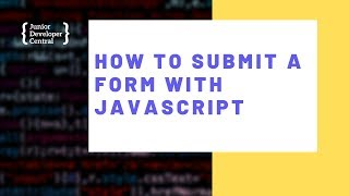 How To Submit a F๐rm With JavaScript