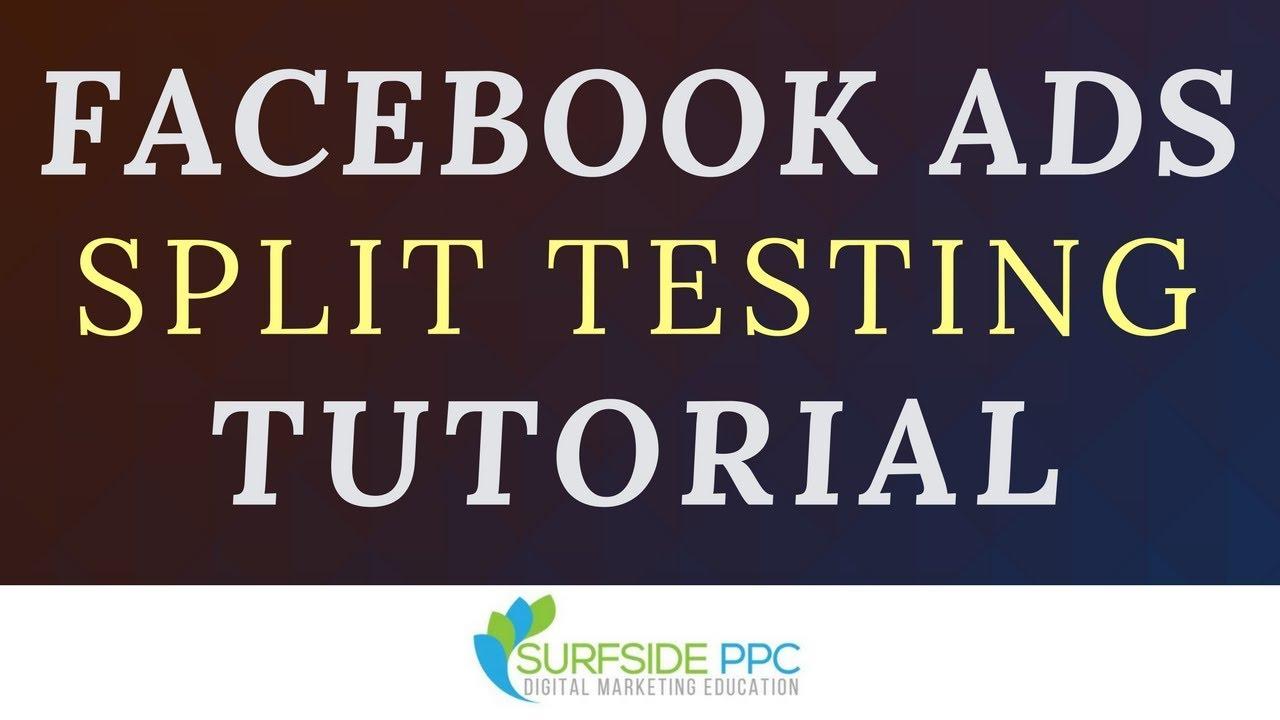 facebook split testing tutorial