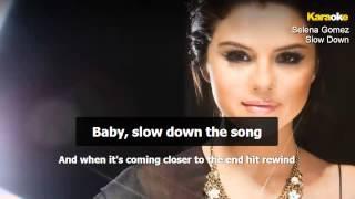 Selena Gomez - Slow Down (Instrumental - Karaoke Version)