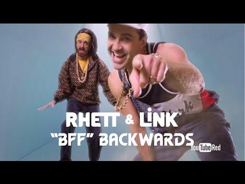 Rhett & Link - BFF (Backwards)