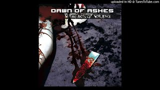 Dawn Of Ashes - Flat-Line