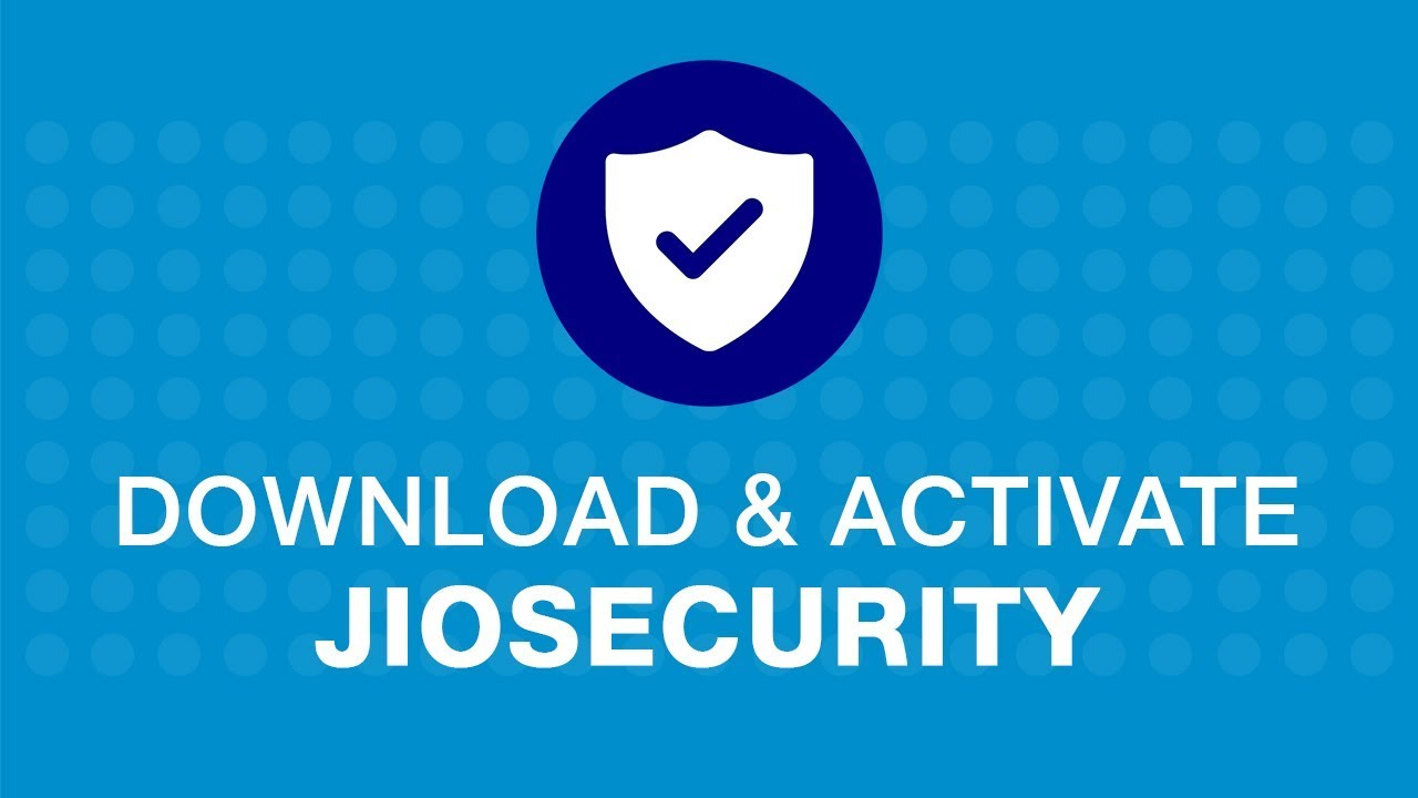 Jio Security - How to Download and Activate Jio Security App on ...