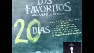 Arcangel - 50 Sombras De Austin  (Los Favoritos) (2016) (Oficial Audio)