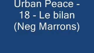 Urban Peace   18   Le bilan Neg Marrons