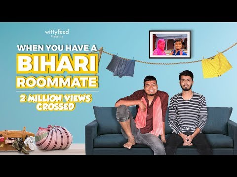When You Have A Bihari Roommate | WittyFeed | Sketch Video