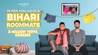 When You Have A Bihari Roommate Part 1 - Ft. Pratish Mehta & Shanu Verma | Comedy Video | WittyFeed