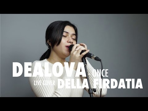 Dealova - once Mekel Live Cover Della Firdatia