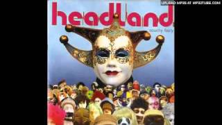 Headland - Sick Man