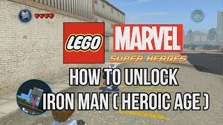 How to Unlock Iron Man Heroic Age - LEGO Marvel Super Heroes