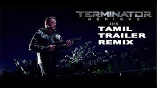 Terminator 5 Tamil Trailer Remix