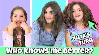 Who Knows Me Better? Julia