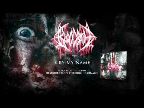 BLOODBATH - Cry My Name (ALBUM TRACK)