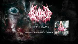 BLOODBATH - Cry My Name (ALBUM TRACK)