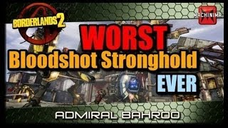 The worst Bloodshot Stronghold run ever in the history of ever