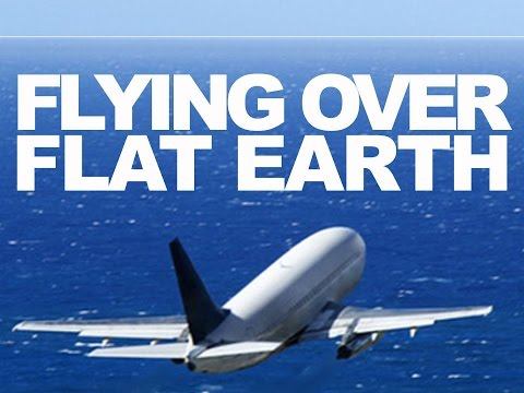 FLYING OVER FLAT EARTH  |  Flat Earth Realization