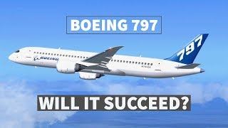 Will The Boeing 797 Be A Success?