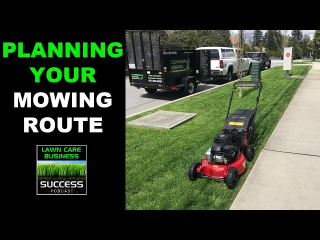 Planning For Route Efficiency In Your Lawn Care Business