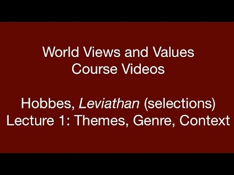 World Views and Values: Hobbes, Leviathan (lecture 1)